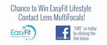 Chance to Win EasyFit Lifestyle Contact Lens MultiFocals!