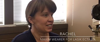 Optimum Tangible Hydra-PEG Testimony: RACHEL – Maxim Wearer for Lasik Ectasia