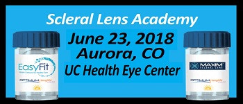 Scleral Lens Academy June 23, 2018 - Aurora, CO