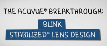 Acuvue BLINK STABILIZED latest lens for astigmatism