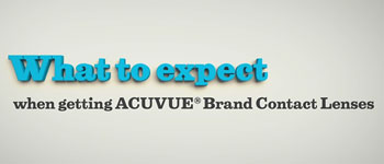 What to expect when getting contact lenses - ACUVUE