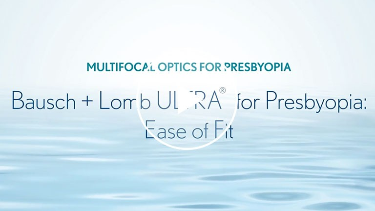 Chapter 4: Ease of Fit Bausch + Lomb ULTRA for Presbyopia