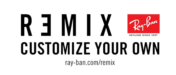 Ray Ban - Remix-Customize your own