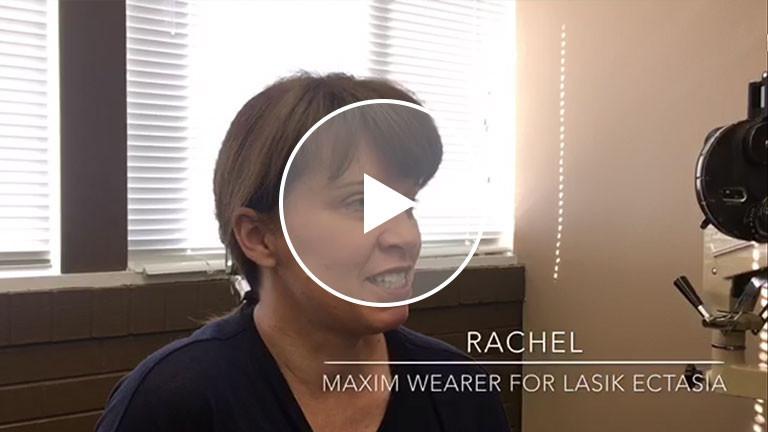 Optimum Tangible Hydra-PEG Testimony: RACHEL – Maxim Wearer for Lasik Ectasia