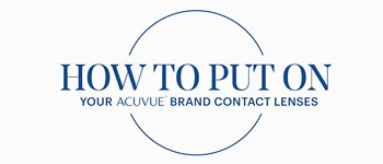 How To Put On Contact Lenses: ACUVUE