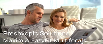 Maxim and EasyFit Multifocal with Optical Alignment!