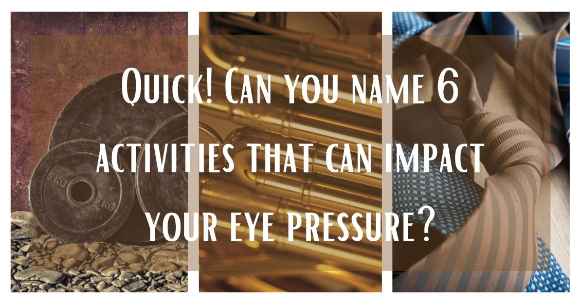 Activities That Can Change Your Eye Pressure