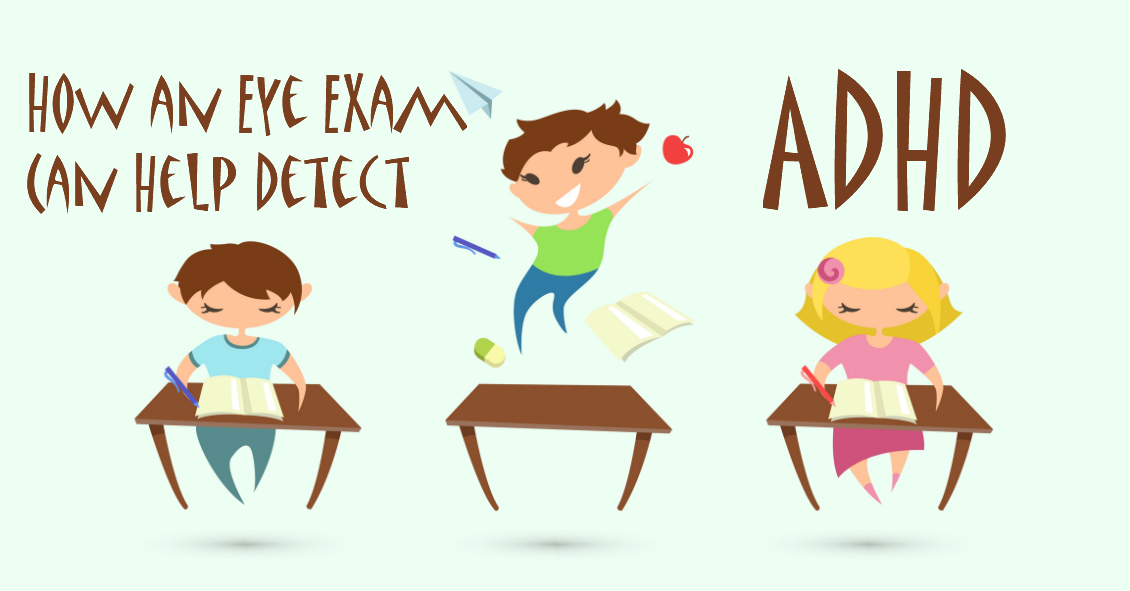 Your Child's Eyes & ADHD