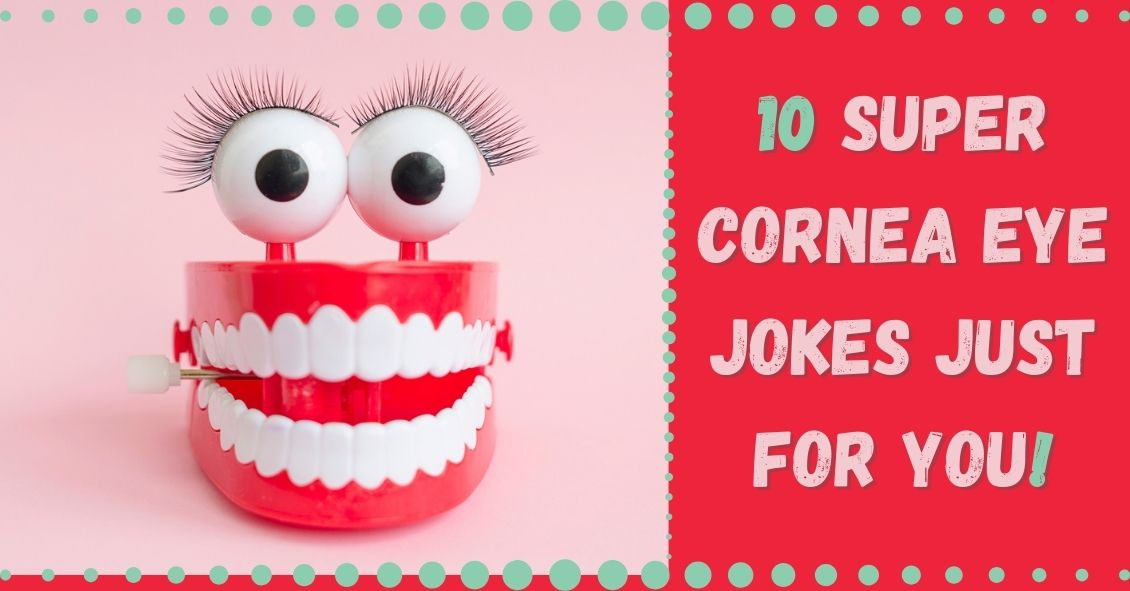 10 Eye Related Jokes to Brighten Your Day