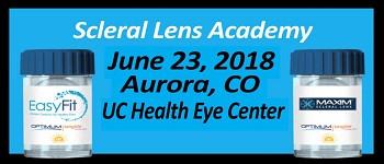 Scleral Lens Academy June 23, 2018 - Aurora, CO